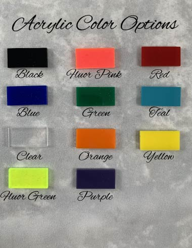 acrylic color options black pink red blue green teal clear orange yellow green purple